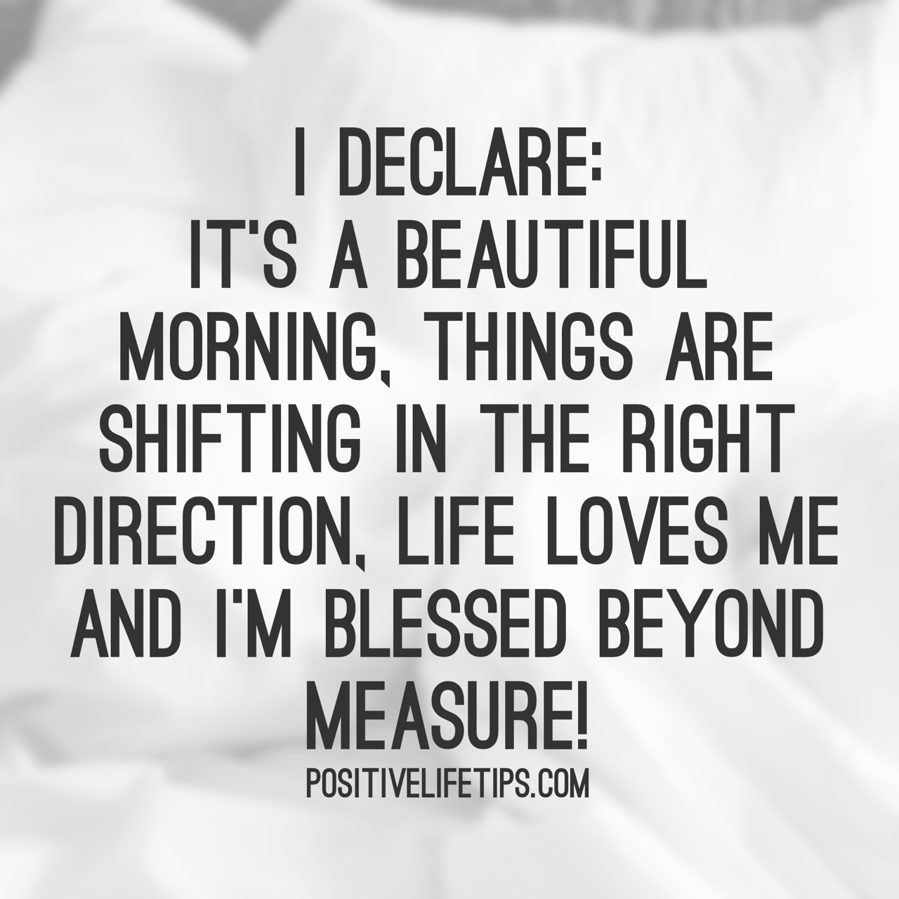 I Have No Direction In Life Quotes: I Declare: It's A Beautiful Morning, Things Are Shifting