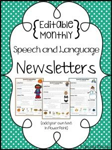 Editable Monthly Speech & Language Newsletters