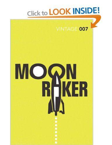 Moonraker: Ian Fleming (James Bond 007, 3)
