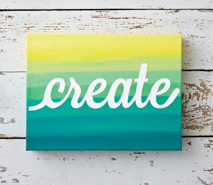 Create A Better Life Create A Better Life Pinterest Diy Canvas