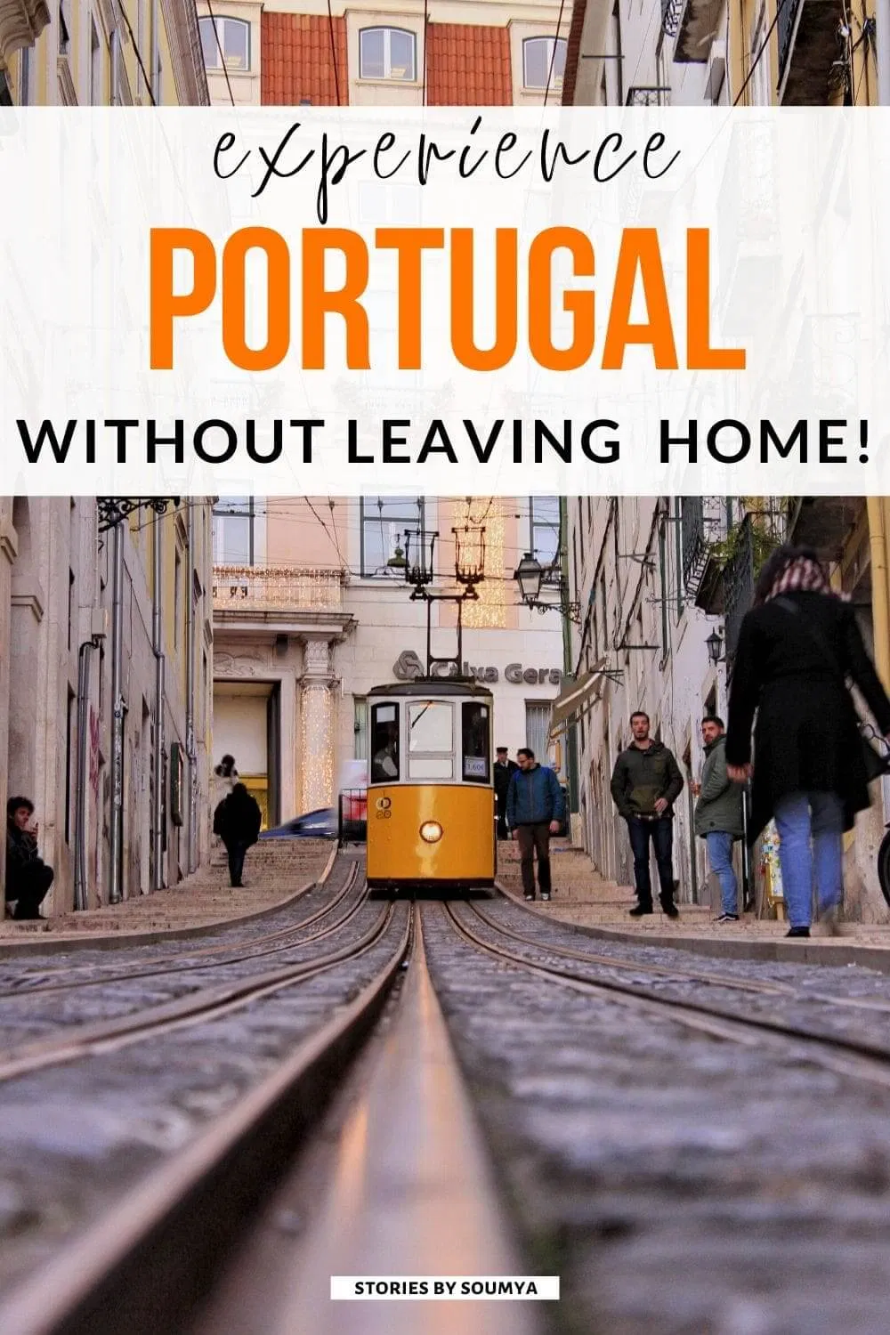 How To Virtually Travel To Portugal From Home - STORIES BY SOUMYA