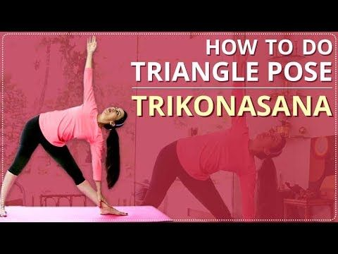 stepstep triangle pose for beginners  learn