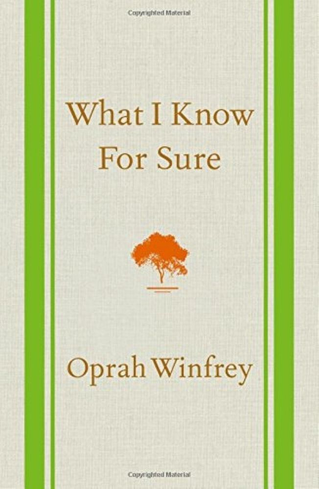 What I Know For Sure by Oprah Winfrey ( Hardcover)