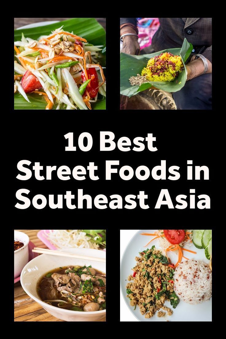 10 Best Street Foods You Must Try In Southeast Asia Asian Street Food Best Street Food Street Food