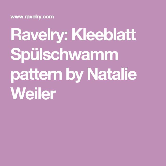 Ravelry: Kleeblatt Spülschwamm pattern by Natalie Weiler ...