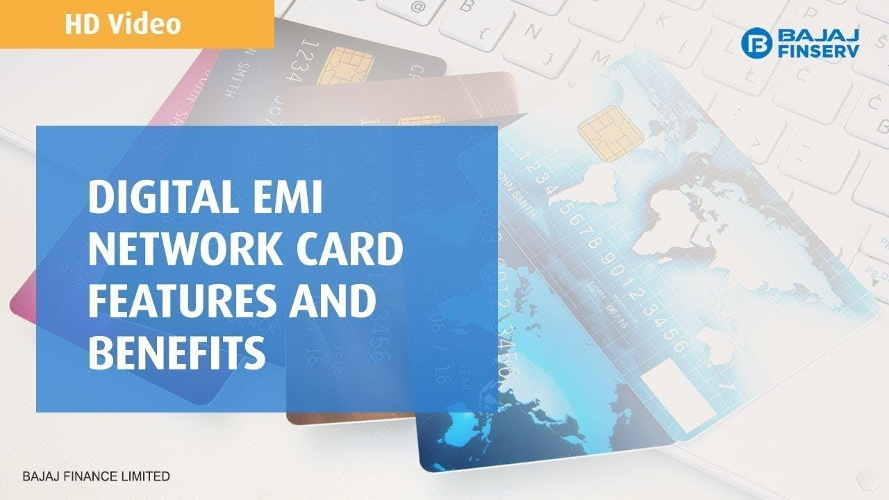 Digital Emi Network Card Know The Features And Benefits In Detail Baj Digital Network Networking Emi