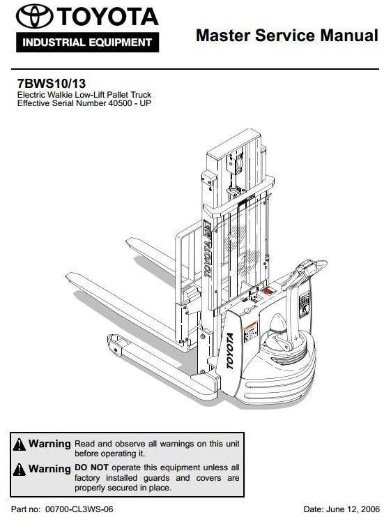 Toyota Electric Walkie Low-Lift Pallet Truck: 7BWS10, 7BWS13 SN ...