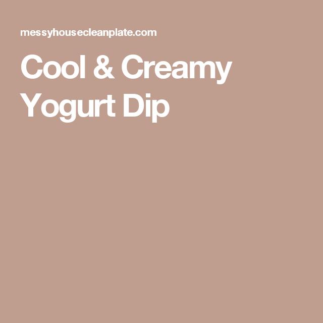 Cool & Creamy Yogurt Dip