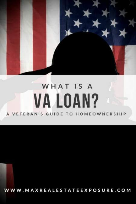 What Is A Va Loan A Veterans Guide To Home Ownership Home