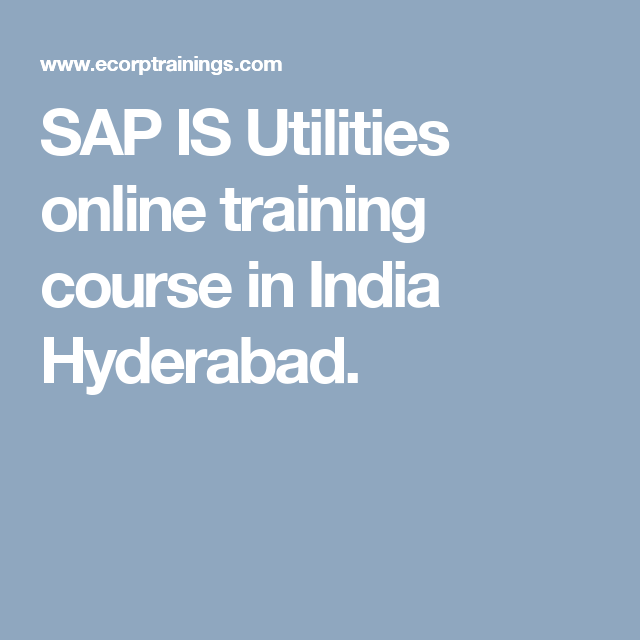 SAP IS Utilities online training course in India Hyderabad
