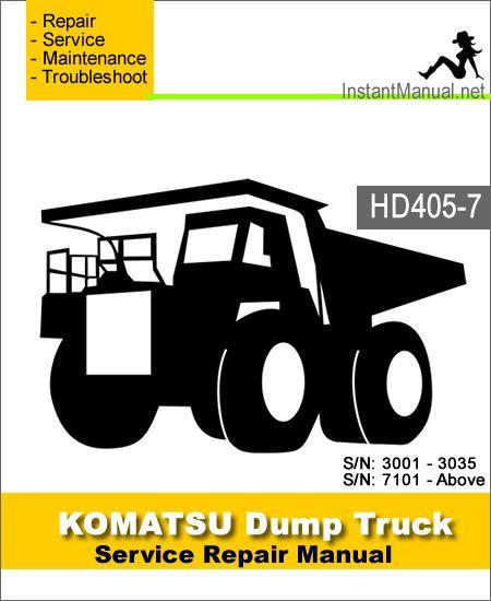 Komatsu Hd405 7 Dump Truck Service Repair Manual Sn 3001 7101 Dump Trucks Repair Manuals Komatsu