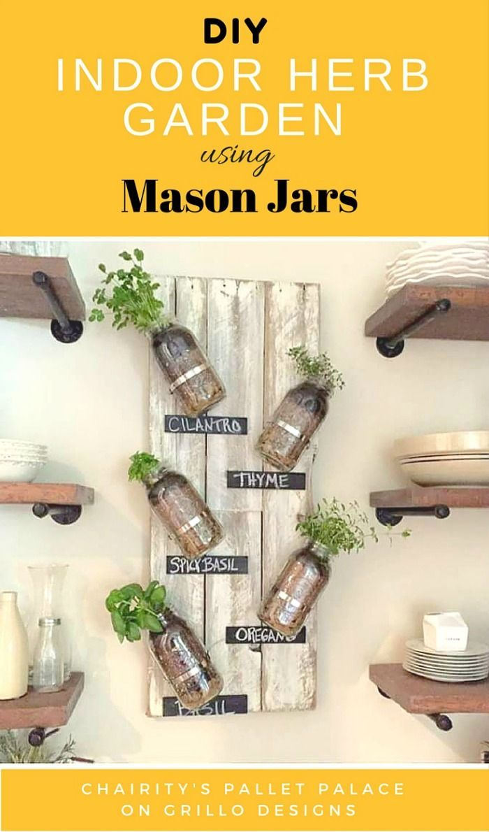 Charity Williams Shares How She Creates A Diy Indoor Herb Garden From Palletason Jars Read Her To Here