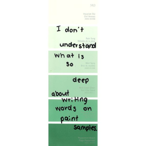 Tumblr  Liked On Polyvore Featuring Fillers Words Green Paint
