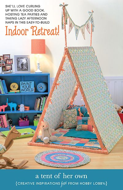 Hobby Lobby Project - A Tent Of Her Own - Girl play tent building directions & Obsessed!! I canu0027t wait to do this for Boede!! HobbyLobby Projects ...