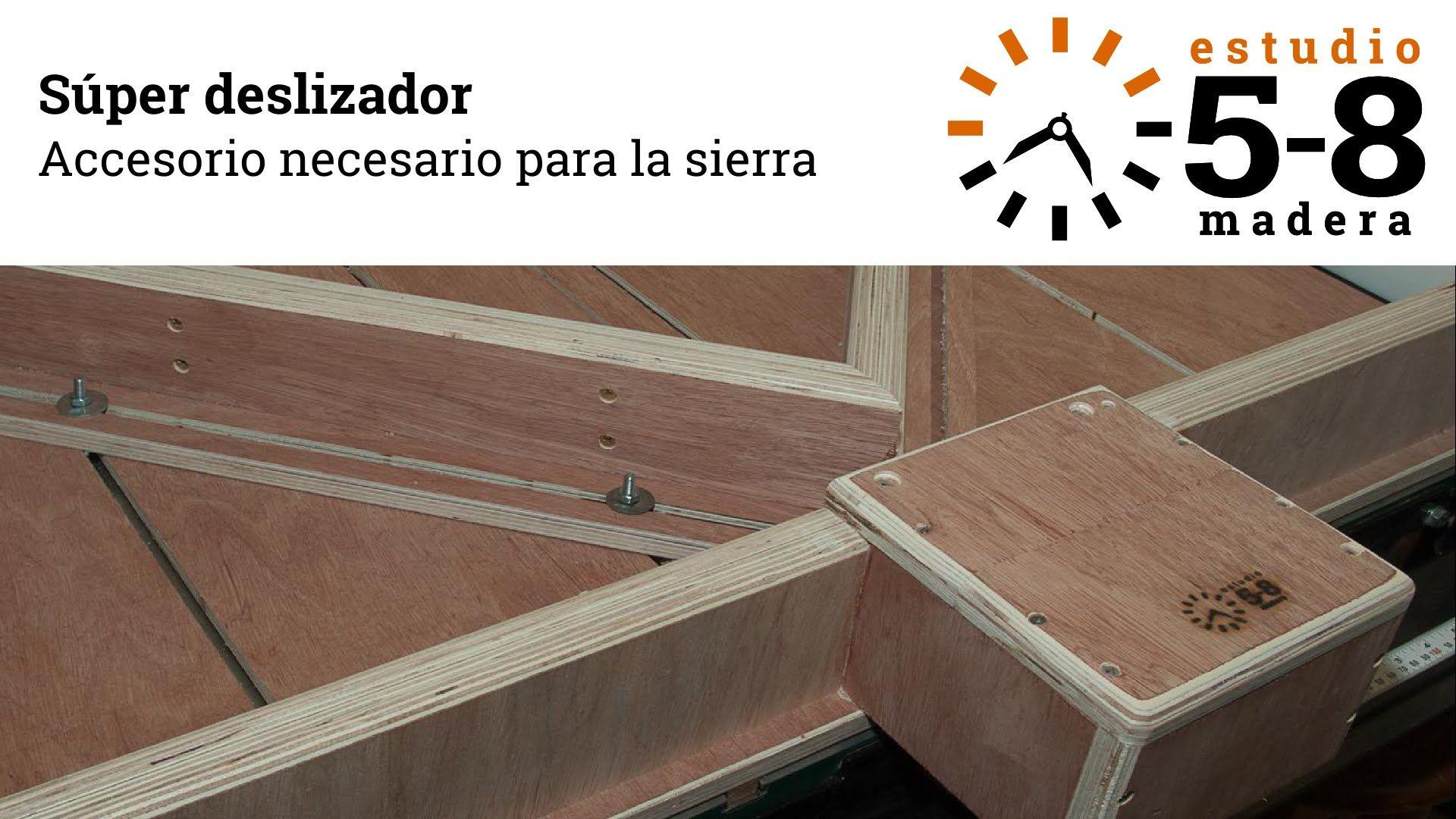 Súper deslizador para la sierra circular (proyecto) | conejo ...