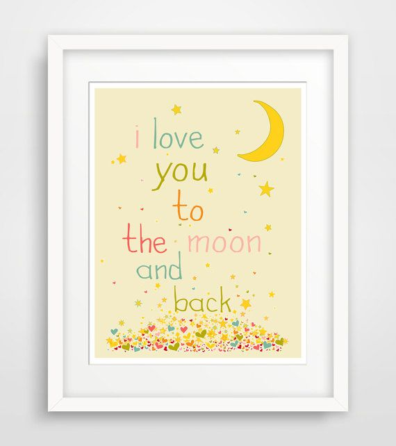 I Love you to the Moon and Back Print, Nursery Decor, Girls Room ...