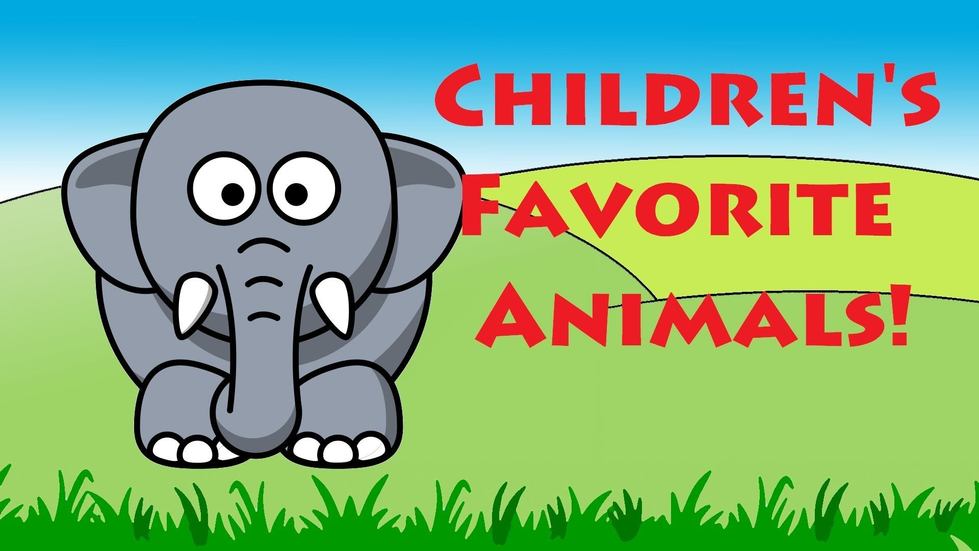Children S Favorite Animals Learning English Animal Names Kids Learn Animal Pictures For Kids Kids Learning Videos Animal Learning