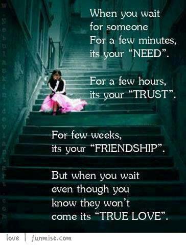 Need | Trust | Friendship | True Love | FunMist.com