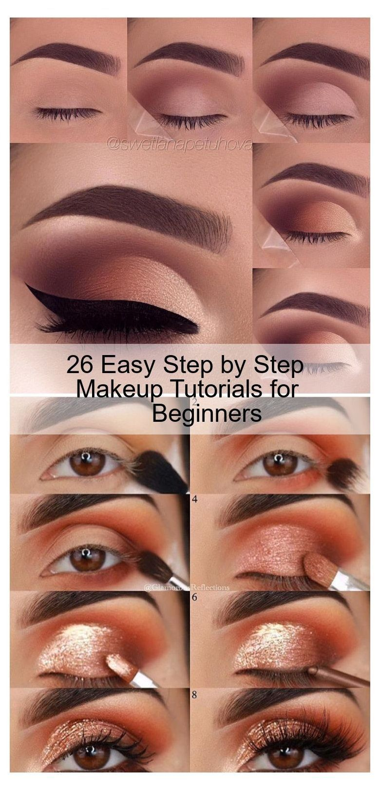 26 Easy Step By Step Makeup Tutorials For Beginners Make Up For Beginners B In 2020 Easy Eye Makeup Tutorial Makeup For Beginners Easy Makeup Tutorial