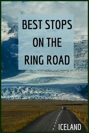 Some fantastic places to stop while on the ring road...should develop plan around some of these!