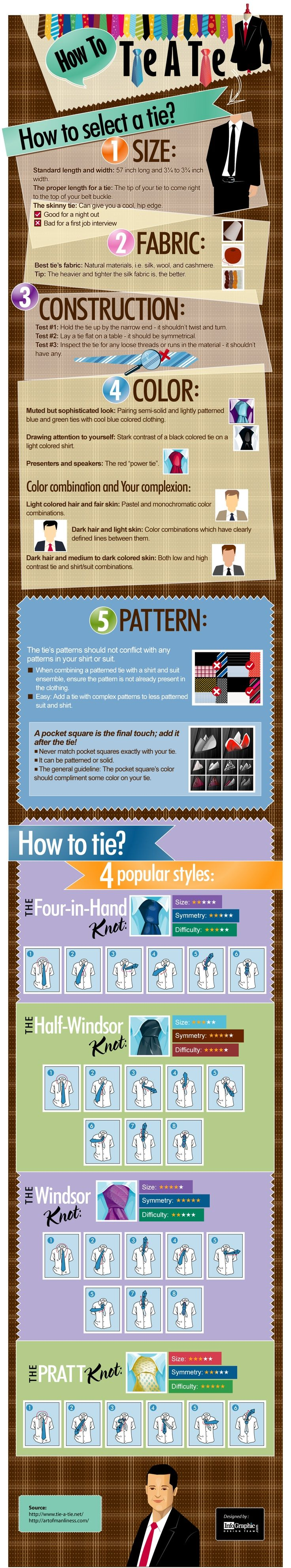 Great Necktie Information.  How to choose a tie.  How choose a fabric.  How to choose a size.  How to choose a color. How to choose the right pattern.  How to tie a tie.  Half windsor knot, windsor knot, pratt knot, four-in-hand knot.