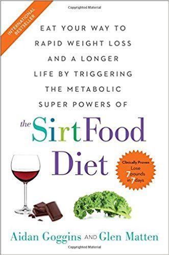 The Sirtfood Diet Aidan Goggins Glen Matten 9781501163777 Amazon Com Books Adele Diet Diet Books Diet