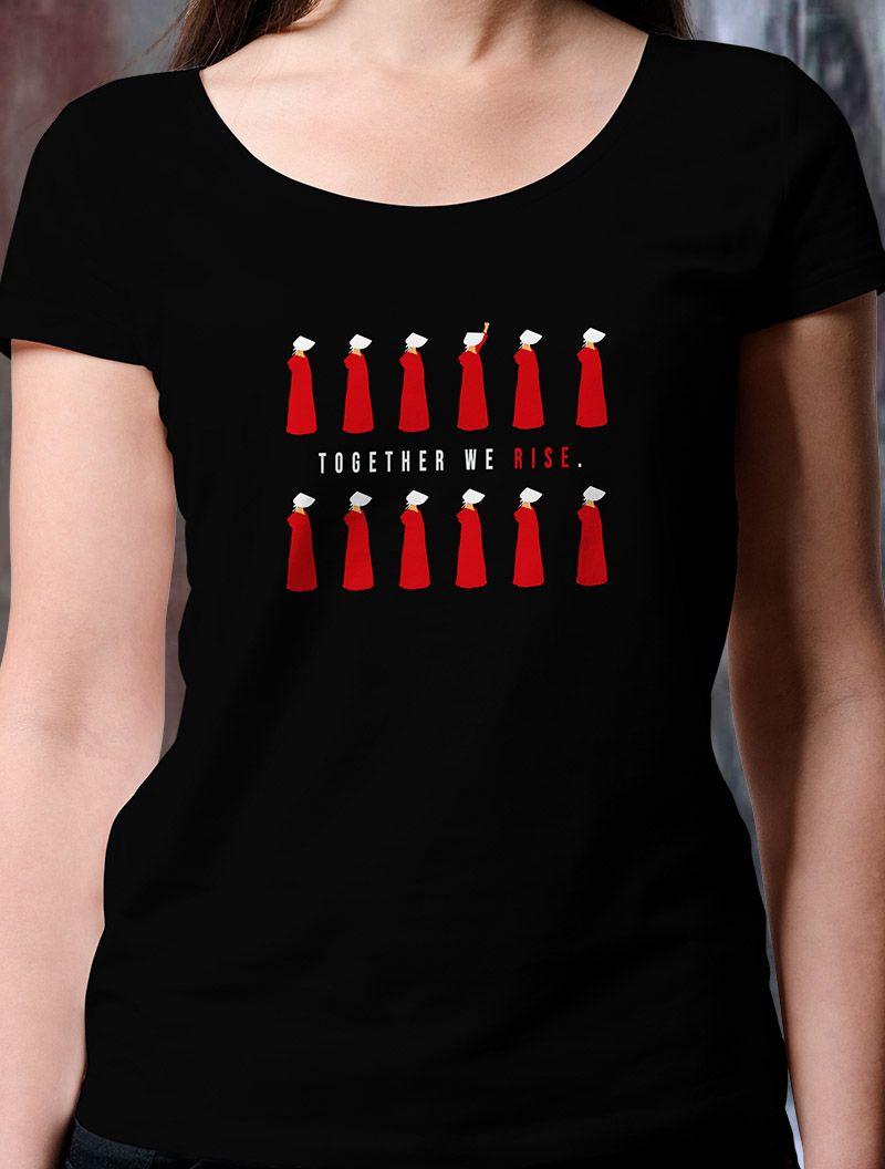 Camiseta El Cuento De La Criada The Handmaid S Tale Si Eres Fan De La Serie Que Está Arrasando En Hbo No Te Puedes Per My Style Shirts Handmaids Tale Quotes