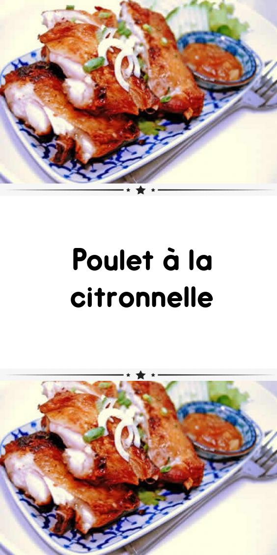 Poulet A La Citronnelle Plat Asiatique Plat Recettes De Cuisine