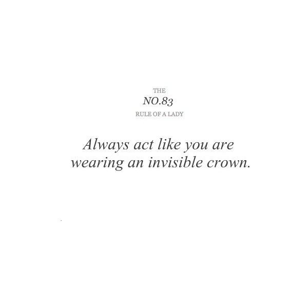Rule Of A Lady Tumblr Liked On Polyvore Featuring Text Quotes