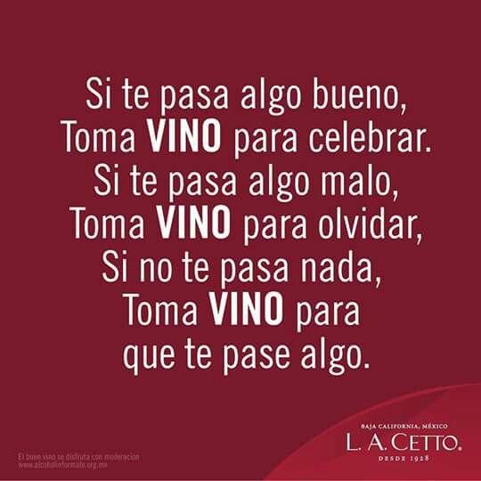El Vino Siempre Es Buena Idea Vinos Frases Refranes