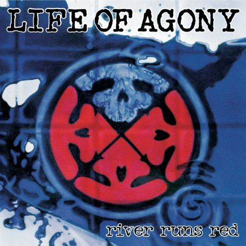 Life Of Agony - River Runs Red (1993)