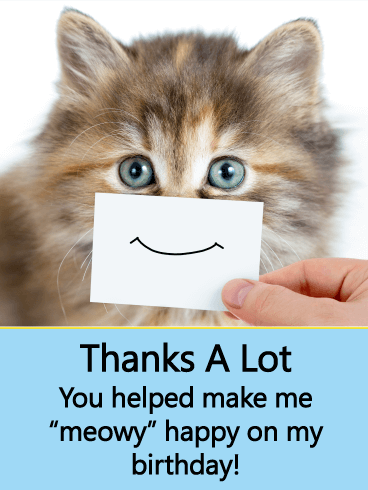 When It Comes To Saying Thanks A Card Featuring A Cute Cat Is