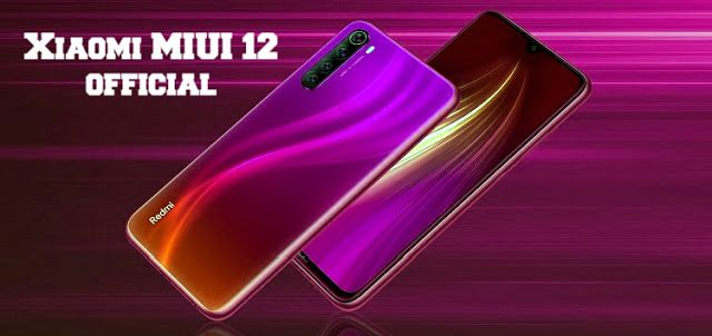 Xiaomi MIUI 12 official: release date, news and compatible smartphones