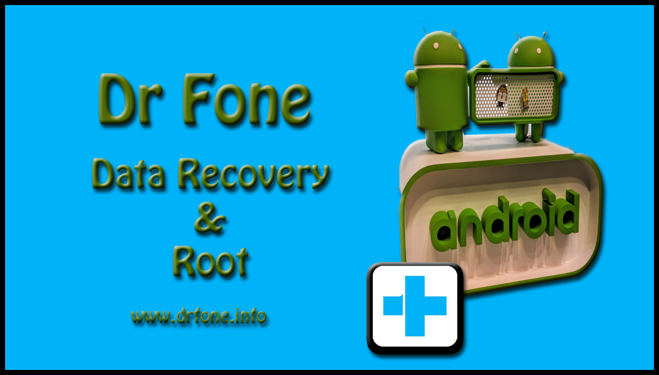 dr. fone for android (root)