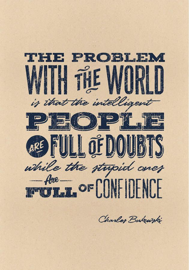 The Problem With The World Charles Bukowski Quote Quotes