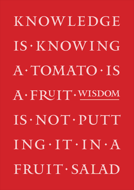 The Difference Between Knowledge And Wisdom Such Wise Words