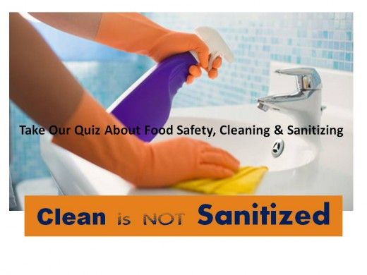 Food Safety Sanitizing and Disinfection They are Not the Same - food safety quiz