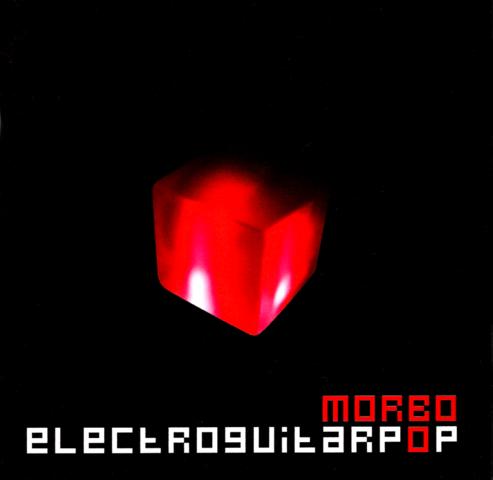 Morbo: Electroguitarpop 2005 - Segundo album