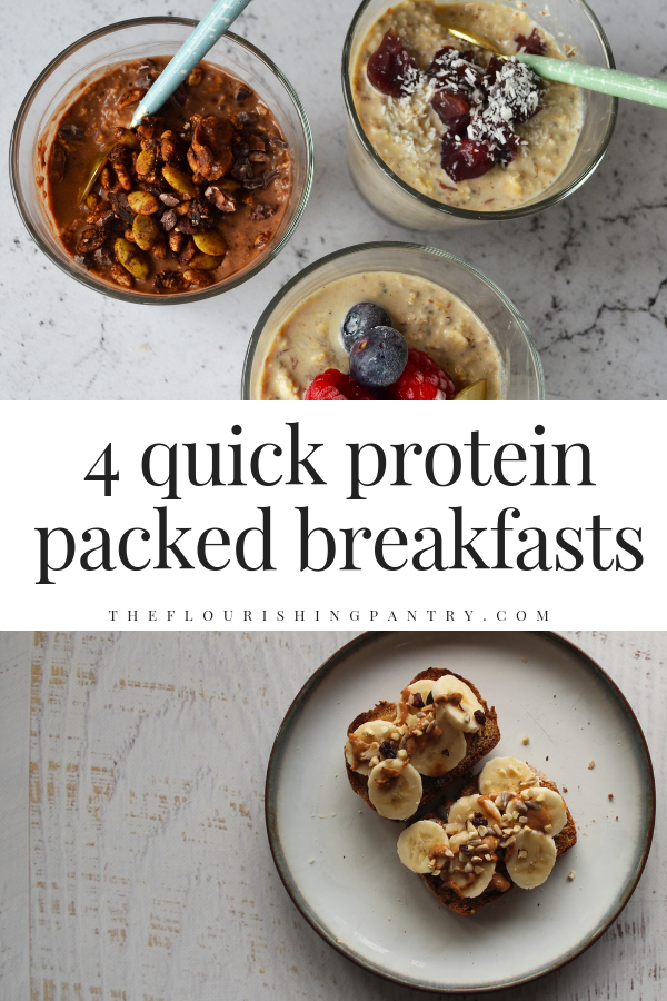 4 Quick High Protein Breakfasts You Need In Your Life The Flourishing Pantry Quick High Protein Breakfast Protein Rich Breakfast Quick Healthy Breakfast Recipes