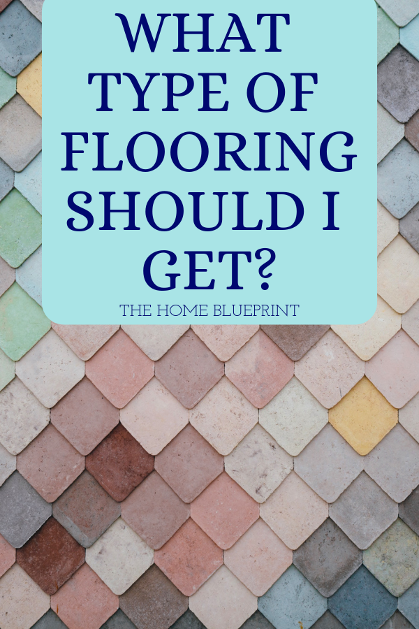What Type Of Flooring Should I Get Flooring Types Of Flooring
