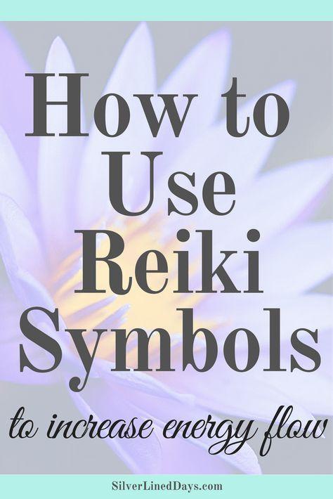How To Use Reiki Symbols To Increase Energy Flow Pinterest Reiki