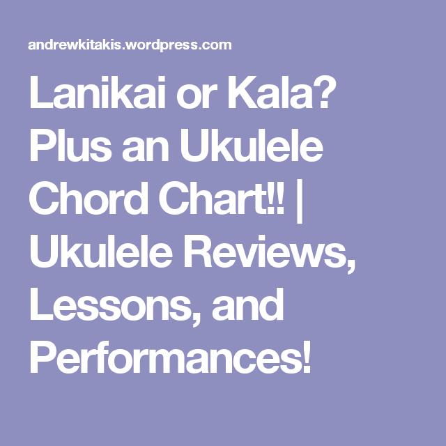 Lanikai Or Kala Plus An Ukulele Chord Chart  Ukulele Chords