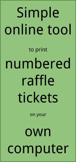 Raffle Ticket Creator Print numbered raffle tickets at home using