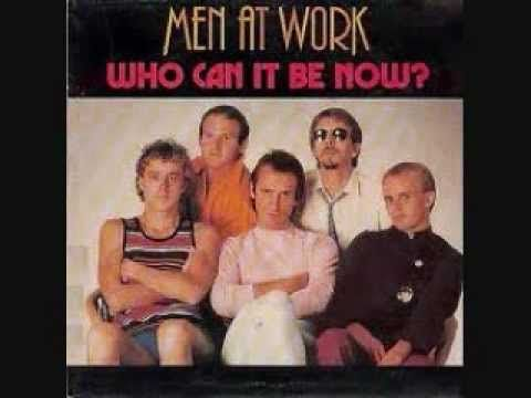 "▶ Men At Work ""Who Can It Be Now"" - YouTube"