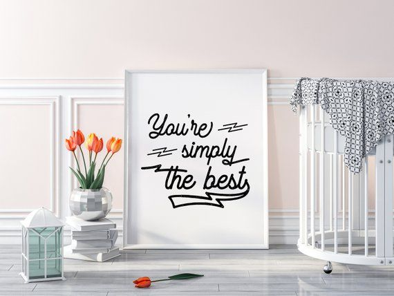 You Re Simply The Best Wall Art Print Printable Home Etsy Wall Art Prints Monochrome Nursery Decor Cool Walls