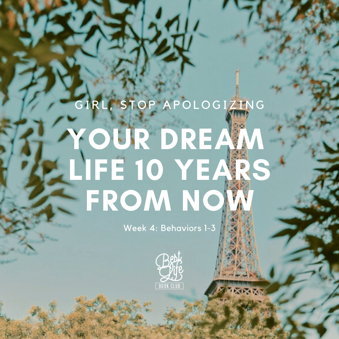 How to Visualize Your Dream Life - Girl, Stop Apologizing #visualizing