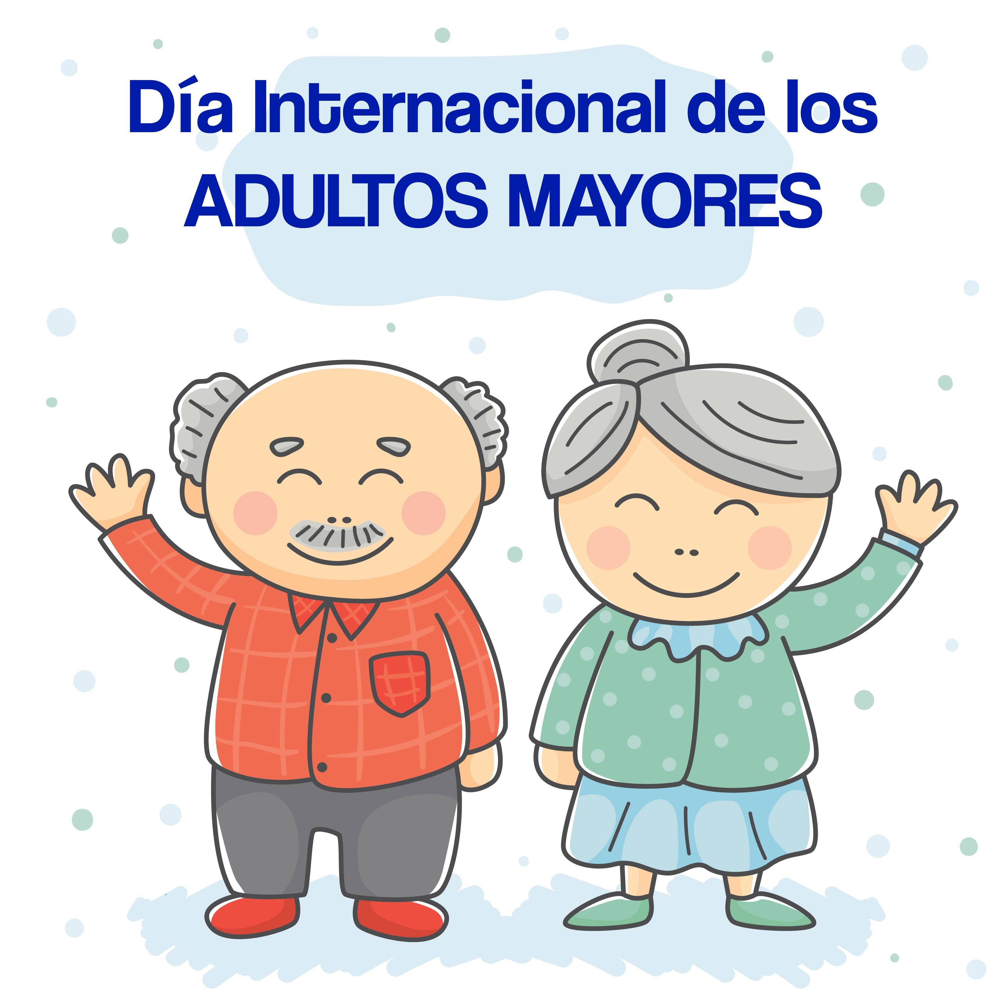 Feliz Dia A Nuestros Adultos Mayores Vive Sano Vivefeliz Con