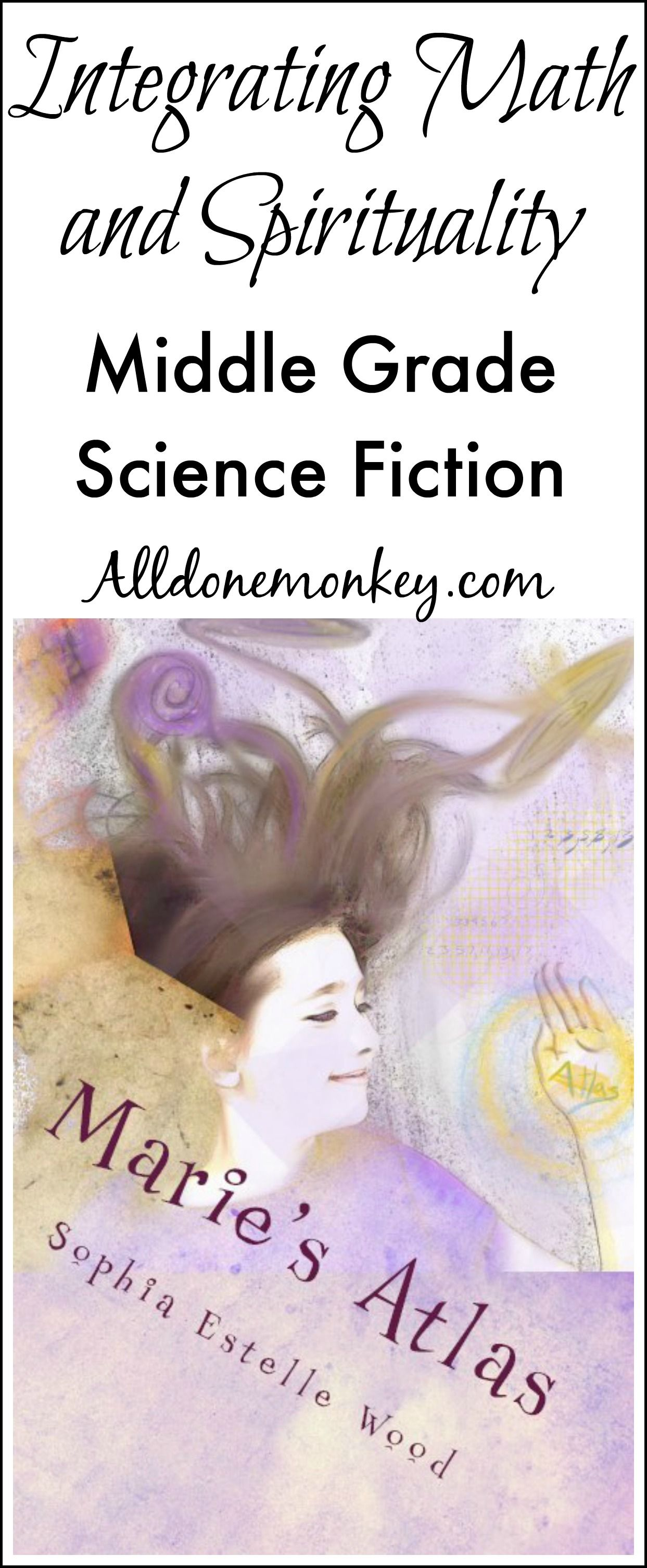 Middle Grade Science Fiction Integrating Math And