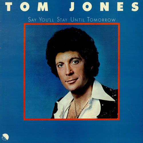 1940 Born On This Day In Pontypridd South Wales Uk Was Tom Jones