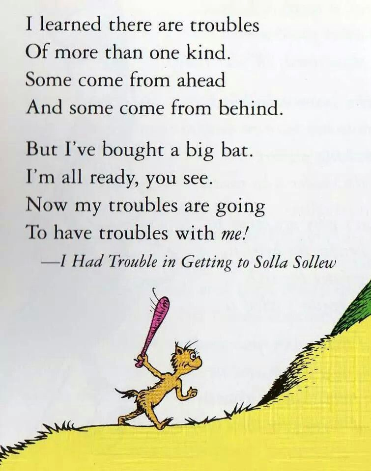 Dr. Seuss | Quotes for kids, Inspirational quotes, Wise words